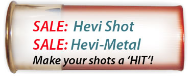Shot Gun Shells: Hevi-shot & Hevi-Metal